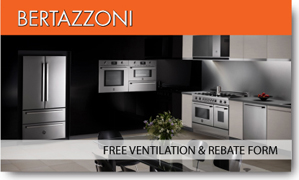 Bertazzoni Free Ventilation & Rebates Form
