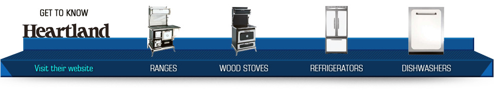 RANGES - WOOD STOVES - REFRIGERATORS - DISHWASHERS